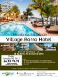 Feriado do Trabalhador – Village Barra Hotel – Barra de São Miguel – AL