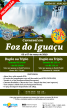 Carnaval em Foz do Iguaçu 03 a 07 de Março 2019