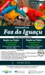 Carnaval em Foz do Iguaçu 01 a 05 de Março de 2019