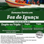 Semana Santa em Foz do Iguaçu 18 a 22 de Abril 2019