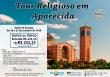 Tour Religioso em Aparecida – Outubro 2019