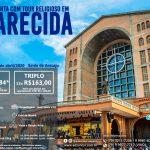 Semana Santa com Tour Religioso em Aparecida em Abril 2020