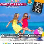 Dia das Crianças - Comfort Aracaju - 10 a 12 de Outubro 2020