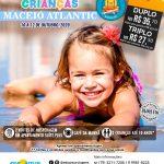 Dia das Crianças - Maceió Atlantic - 10 a 12 de Outubro 2020