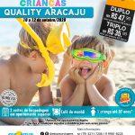 Dia das Crianças - Quality Aracaju - 10 a 12 de Outubro 2020