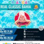 Dia das Crianças no Real Classic Bahia de 10 a 12 de Outubro 2020