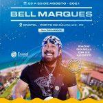 Bell Marques no Enotel em Porto de Galinhas-PE