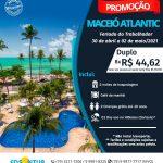 Feriado do Trabalhador - Maceió Atlantic - 30 de abril a 02 de maio 2021