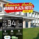 Semana Santa Bahia Plaza Hotel em Camaçari -BA