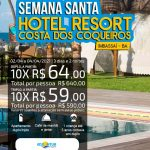Semana Santa no Hotel Resort Costa dos Coqueiros em Imbassaí-BA