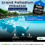 Grand Palladium Imbassai - Dia das Mães 07 a 09 de maio 2021