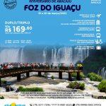 Foz de Iguaçu no Aniversário de Aracaju de 16 a 20 de março 2022
